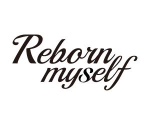 Reborn myself